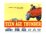 TEENAGE THUNDER, poster art, 1957 Prints