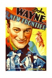 THE NEW FRONTIER (aka FRONTIER HORIZON), John Wayne, movie poster art, 1935. Posters