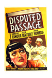 DISPUTED PASSAGE, US poster art, from left: Dorothy Lamour, John Howard, Akim Tamiroff, 1939 Art