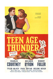 TEENAGE THUNDER, poster art, 1957 Posters