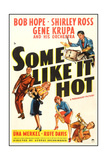 SOME LIKE IT HOT Prints