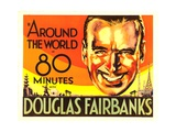 AROUND THE WORLD IN 80 MINUTES, Douglas Fairbanks, 1931. Posters
