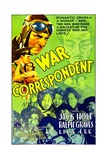 WAR CORRESPONDENT, top left: Jack Holt, 1932. Poster