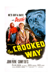 THE CROOKED WAY, US poster, from left: Ellen Drew, Sonny Tufts, John Payne, 1949 Prints