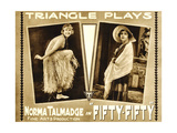 FIFTY-FIFTY, Norma Talmadge on lobbycard, 1916. Art