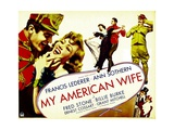 MY AMERICAN WIFE, from left: Francis Lederer, Ann Sothern, 1936 Posters