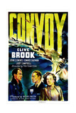 CONVOY, British poster, from left: John Clements, Clive Brook, Judy Campbell, 1940 Prints