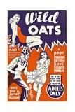 WILD OATS, poster art, 1940 Print