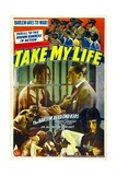 TAKE MY LIFE, poster art, 1942. Print