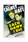 EACH DAWN I DIE, from left: James Cagney, George Raft, 1939. Posters
