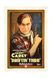 DRIFTIN' THRU, Harry Carey, 1926. Art