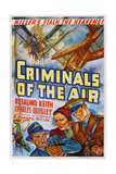 CRIMINALS OF THE AIR Poster