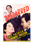 DISBARRED, US poster art, clockwise from top: Otto Kruger, Robert Preston, Gail Patrick, 1939 Prints