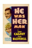HE WAS HER MAN, top to bottom: James Cagney, Joan Blondell, 1934 Poster