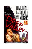 DEEP VALLEY, US poster, from left: Ida Lupino, Dane Clark, Wayne Morris, 1947 Prints
