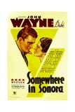 SOMEWHERE IN SONORA, from left: John Wayne, Shirley Palmer, 1933. Prints