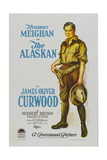 THE ALASKAN, style 'A' poster featuring Thomas Meighan, 1924. Print