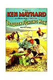 BETWEEN FIGHTING MEN, top from left: Ken Maynard, Ruth Hall, 1932. Prints