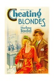 CHEATING BLONDES, left: Thelma Todd, 1933. Posters
