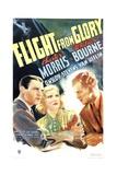 FLIGHT FROM GLORY, from left: Chester Morris, Whitney Bourne, Onslow Stevens, 1937 Prints