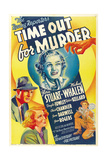 TIME OUT FOR MURDER, top center: Gloria Stuart, 1938. Posters