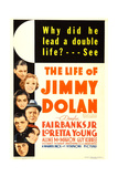 THE LIFE OF JIMMY DOLAN Posters