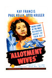 ALLOTMENT WIVES, US poster, Kay Francis, Otto Kruger (left), 1945 Prints