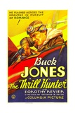 THE THRILL HUNTER, Buck Jones, 1933. Posters