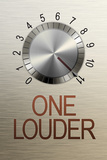 One Louder These Go to 11 Music Plastic Sign Wall Sign