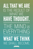 What We Think We Shall Become Buddha Motivational Poster Posters