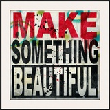 Make Something Beautiful Framed Giclee Print by Daniel Bombardier