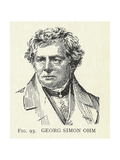 Georg Simon Ohm, German Physicist Giclee Print by Science, Industry and Business Library