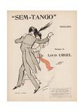 Sem-Tango Giclée-Druck von  Sem