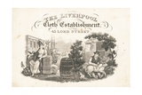 Trade Card, the Liverpool Cloth Establishment Giclee Print
