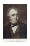 Thomas Babington Macaulay (1800-1859), English Politician and Historian Giclee Print by Sir Francis Grant