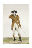 A Dandy Dressed in a Boat-Shaped Hat, a Dun-Coloured Jacket and Buckskin Breeches, Plate 1 from… Giclee Print by Antoine Charles Horace Vernet