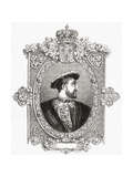 Francois I, Engraved by Pannemaker-Ligny, from 'Histoire De La Revolution Francaise' by Louis… Giclee Print by Hercule Catenacci