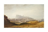 Edinburgh, C.1830 Giclee Print by George Fennel Robson