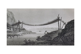 T.1603 Bridge of Ropes, Near Penipe, from Vol II of 'Researches Concerning the Institutions and… Giclee Print by Friedrich Alexander, Baron Von Humboldt