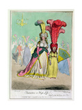 Characters in High Life, Published by Hannah Humphrey in 1795 Giclee Print by James Gillray