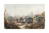View of the Opening of the New Blackfriars Bridge by Queen Victoria (1819-1901) 6th November 1869 Giclee Print by George the Younger Chambers