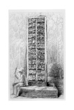 Hieroglyphs on the Rear of a Monument at Copan, Honduras, from Volume I of 'Incidents of Travel… Giclee Print by Frederick Catherwood