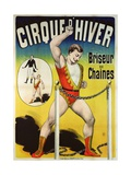 Poster Advertising a Strongman at the 'Cirque D'Hiver' Giclee Print
