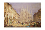 Milan, the Cathedral Square Giclee Print by Samuel Prout
