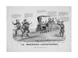 An Impending Catastrophe, Published by Currier and Ives, New York, 1868 Giclee Print by John Cameron