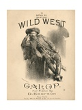 Cover of the Score Sheet for 'Wild West Galop', 1888 Giclee Print