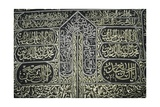 Verses from the Holy Qur'An Embroidered on the Kiswa Covering the Sacred Kaaba Giclee Print