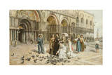 The Pigeons of St. Mark's, Venice, Italy, 1876 Giclee Print by George Goodwin Kilburne