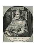 Paul V (Rome ,1552-Rome, 1621. Italian Pope (1605-21), Named Camillo Borghese Giclee Print