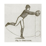Drop-Kick, Illustration for 'Cassell's Book of Sports and Pastimes', C.1890 Giclée-trykk